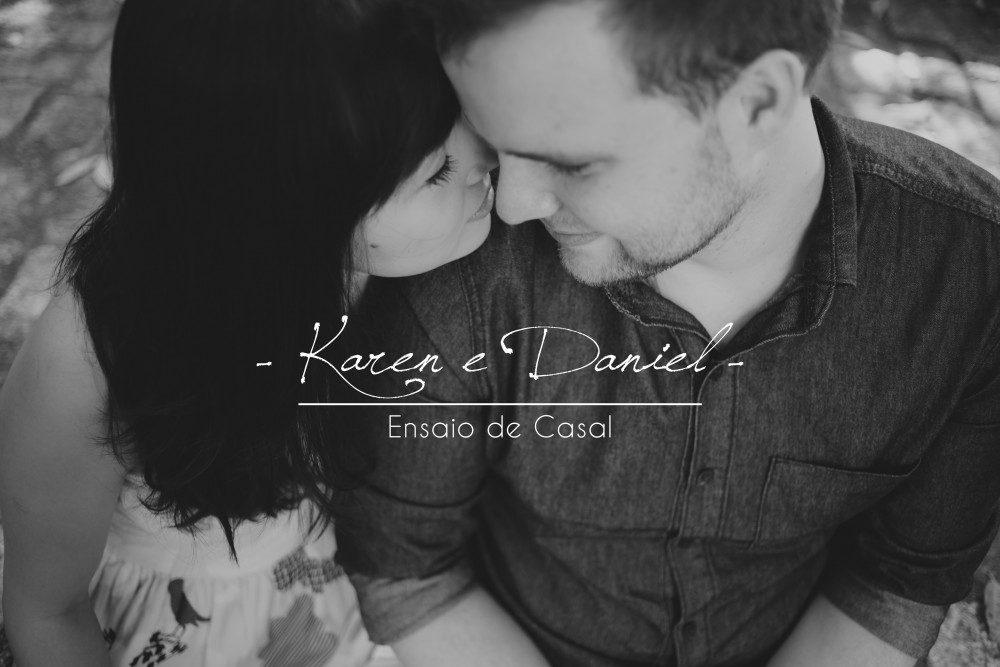 Karen e Daniel | Ensaio de Casal | Parque da Independência