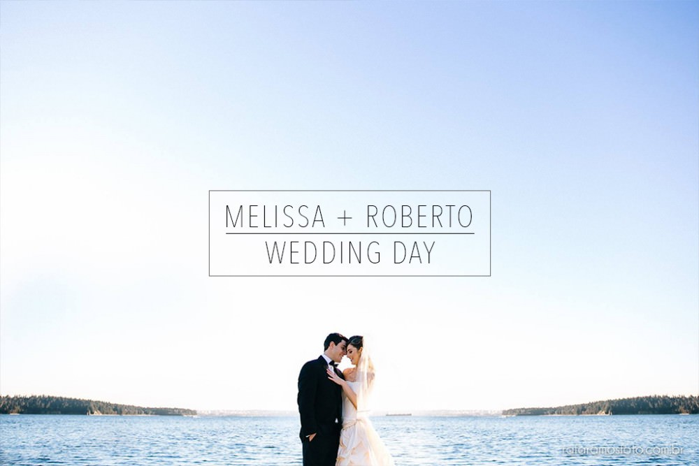 Melissa + Roberto | Capilano Golf Club Wedding |Destination Wedding | Vancouver Canada