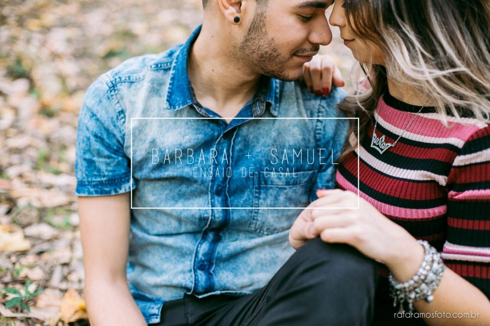 Barbara e Samuel | Ensaio de casal